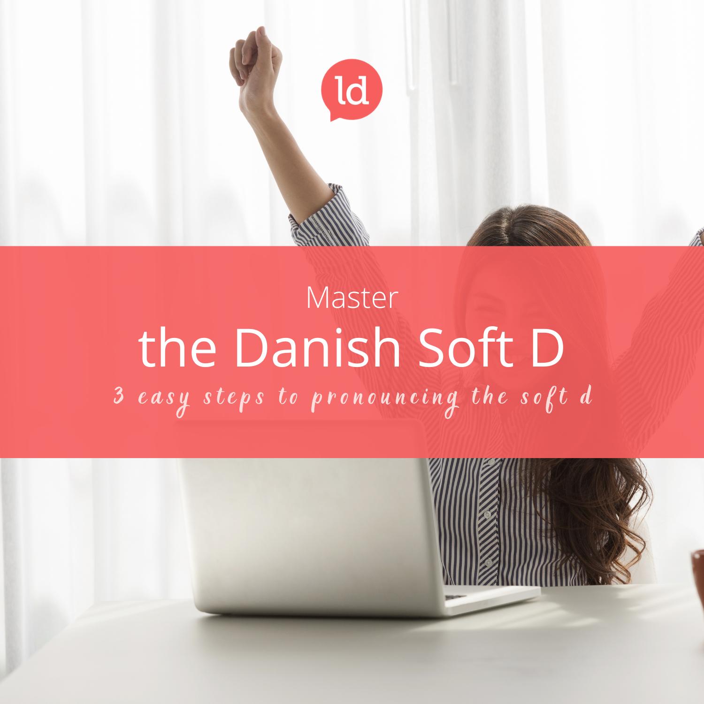 Master the Danish Soft d training